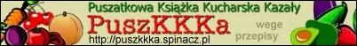 Puszatkowa Książka Kucharska Kazały - PuszKKKa